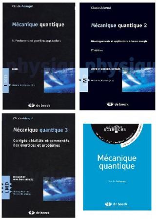Trois tomes de Mécanique quantique (cours et problèmes corrigés) et le Mémento associé