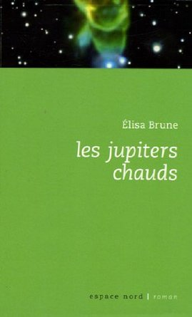 Brune-Jupiters