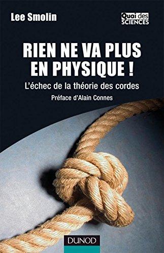 Dans son livre, le brillant physicien canadien Lee Smolin s'élève contre l'hégémonie de la théorie des cordes et analyse les aspects sociologiques de la recherche fondamentale.
